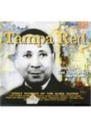 TAMPA RED - You Can't Get That Stuff No More