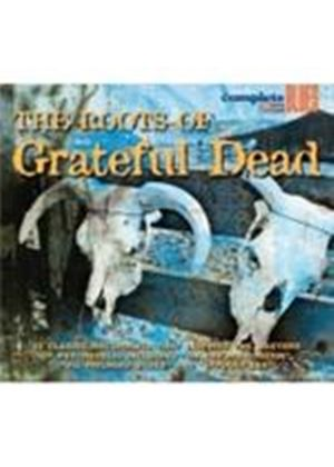 Various Artists - Roots Of Grateful Dead, The [Digipak] (Music CD)