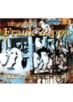 Various Artists - Roots Of Frank Zappa, The (Music CD)