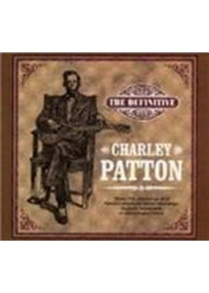Charley Patton - Definitive