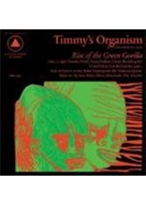 Timmy's Organism - Rise Of The Green Gorilla (Music CD)