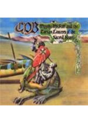 C.O.B. - Moyshe Mcstiff And The Tartan Lancers Of The Purple Heart Expanded Edition