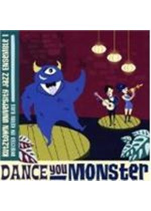 KUZTOWN UNI JAZZ - DANCE YOU MONSTER