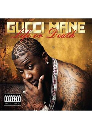 Gucci Mane - Life Or Death (Music CD)
