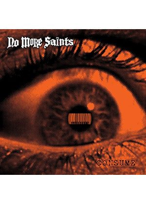 No More Saints - Consume (Music CD)