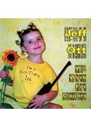 Jeff Ott - Will Work For Diapers