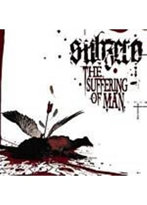 Sub Zero - Suffering Of Man, The