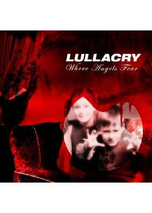 Lullacry - Where Angels Fear (Music CD)