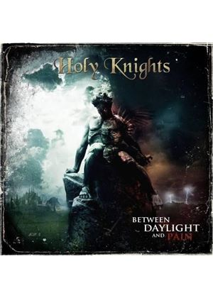Holy Knights - Between Daylight And Pain (Music CD)