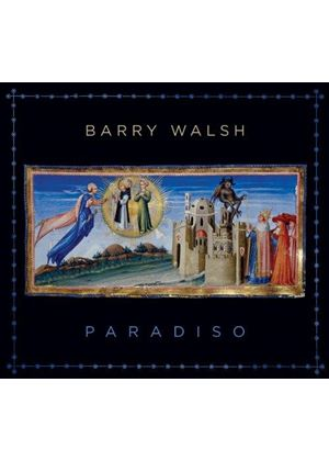 Barry Walsh - Paradiso (Music CD)