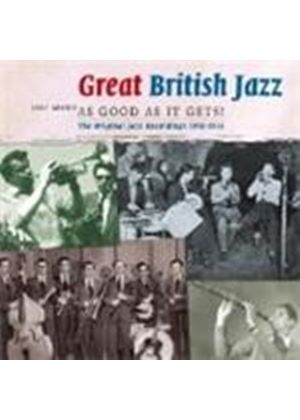 Various Artists - Great British Traditional Jazz: Just About As Good As It...