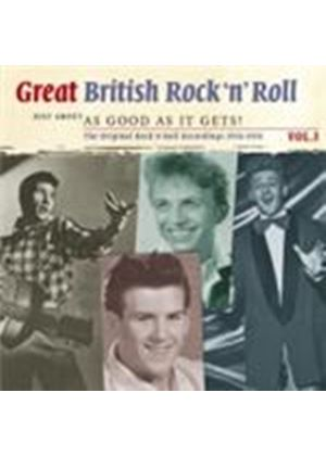 Various Artists - Great British Rock 'N' Roll Vol.3 (Just About As Good As It Gets) (Music CD)