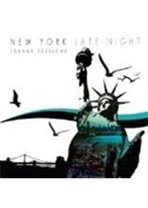 Various Artists - New York Late Night Lounge Sessions, The (+DVD)