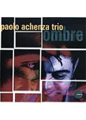 Paolo Achenza Trio - Ombre (Music CD)