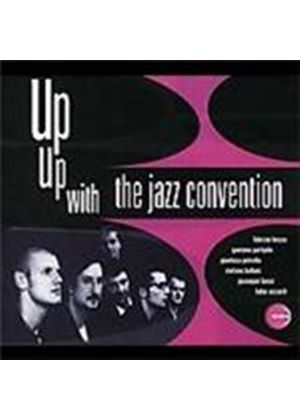 Jazz Convention (The) - Up Up With The Jazz Convention (Music CD)