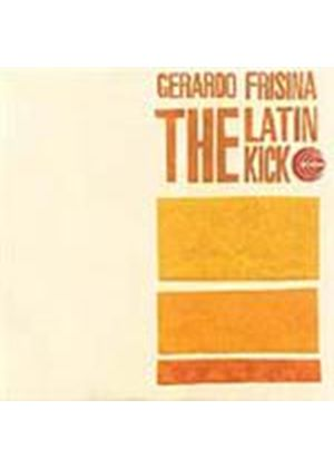 Gerardo Frisina - Latin Kick, The (Music CD)