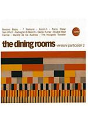The Dining Rooms - Versioni Particolari 2 (Music CD)