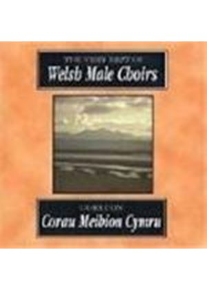 Various Artists - Very Best Of Welsh Male Choirs, The (Goreuon Corau Meibion Cymru)