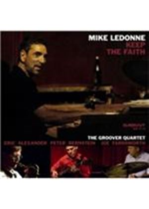 Mike LeDonne - Keep the Faith (Music CD)