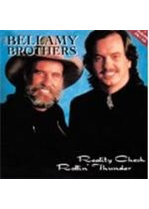 Bellamy Brothers - Reality Check/Rollin' Thunder