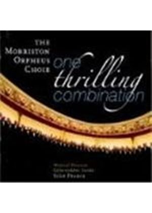 Morriston Orpheus Choir (The) - One Thrilling Combination