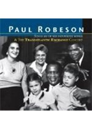 Paul Robeson - Sings 20 Of His Favourite Songs + The Transatlantic Exchange