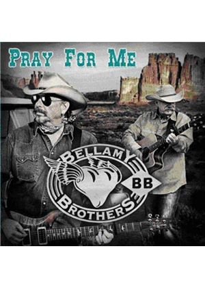 Bellamy Brothers (The) - Pray for Me (Music CD)