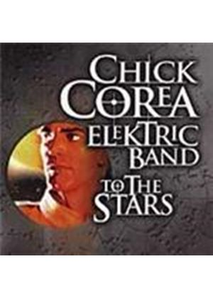 Chick Corea Elektric Band (The) - To The Stars (Music CD)