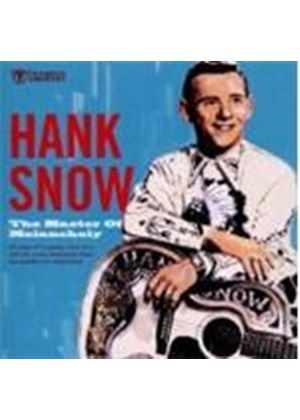 Hank Snow - Master Of Melancholy, The (Music CD)