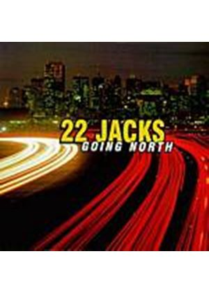 22 Jacks - Going North (Music CD)