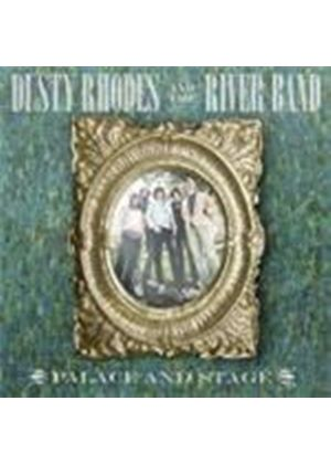 Dusty Rhodes & The Rivers Band - Palace And Stage (Music CD)