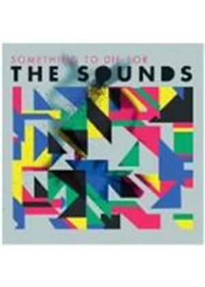 Sounds (The) - Something To Die For (Music CD)