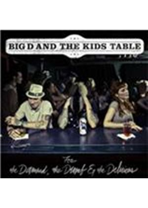 Big D and the Kids Table - For the Damned, the Dumb & the Delirious (Music CD)