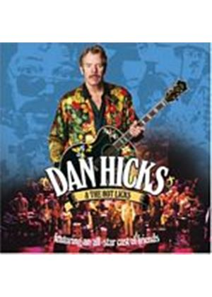 Dan Hicks And His Hot Licks - Featuring An All-Star Cast Of Friends - Live (Music CD)