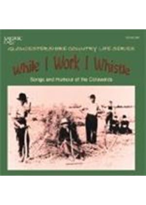 Various Artists - WHILE I WORK I WHISTLE