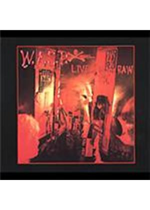 WASP - Live In The Raw [Remastered]