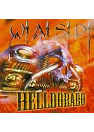 W.A.S.P. - Helldorado (Music CD)
