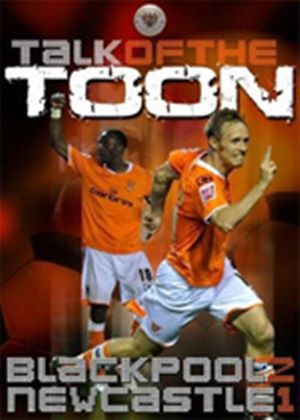 Talk of the Toon Blackpool 2 Newcastle united 1