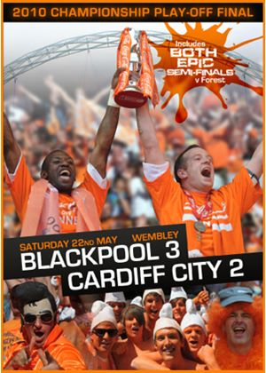 2010 Championship Play-off Final - Blackpool 3 Cardiff City 2