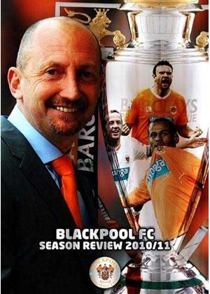 Blackpool FC - Season Review 2010/11