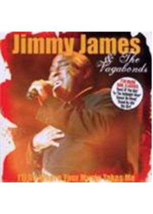 Jimmy James & The Vagabonds - I'll Go Where Your Music Takes Me (Music CD)
