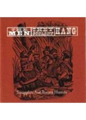 Men They Couldn't Hang (The) - Smugglers And Bounty Hunters (Live) (Music CD)