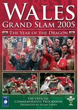 Wales Grand Slam 2005 - The Year Of The Dragon