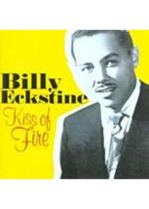 Billy Eckstine - Kiss Of Fire (Music CD)