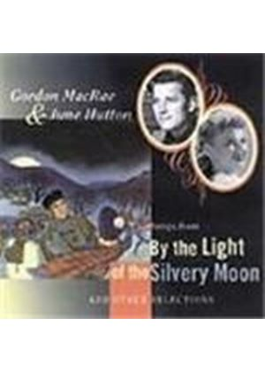 Gordon MacRae & June Hutton - By The Light Of The Silvery Moon (Songs From The Light Of The Silvery Moon)