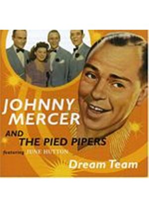 Johnny Mercer & The Pied Pipers - Dream Team (Music CD)