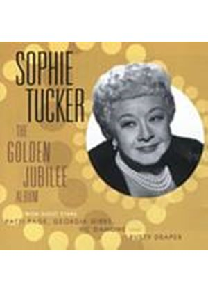 Sophie Tucker - The Golden Jubilee Album (Music CD)