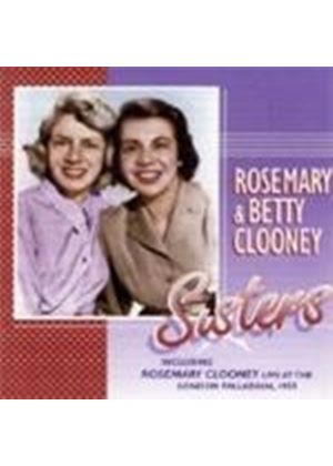 Rosemary Clooney & Betty - Sisters