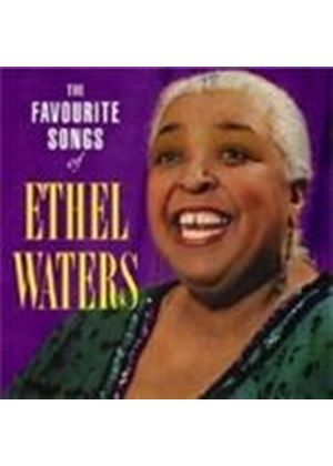 Ethel Waters - Favourite Songs Of Ethel Waters, The [Remastered]