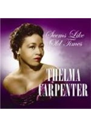 THELMA CARPENTER - Seems Like Old Times